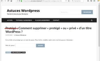 "Retirer la mention ""protégé"" ou ""privé"" du titre d'un article Wordpress"